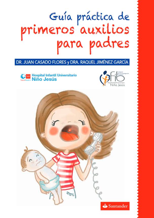 Resultado de imagen para guia practica primeros auxilios padres